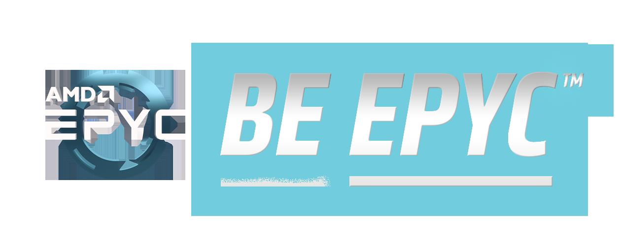 AMD EPYC™ - BE EPYC™