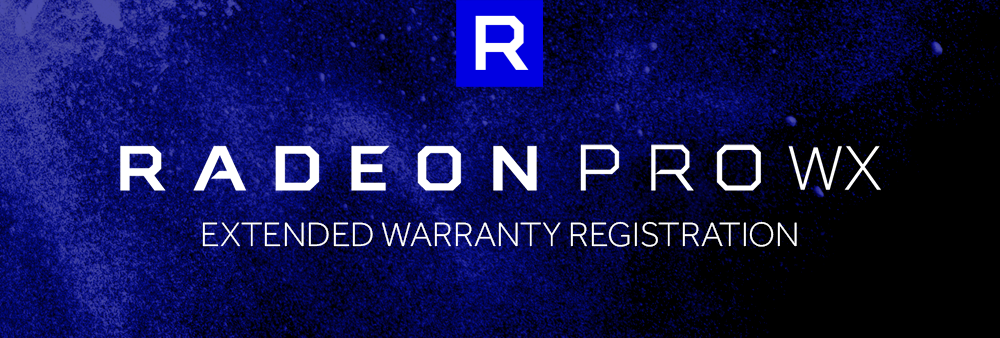 Radeon Pro Extended Warranty Registration 11 13 2019